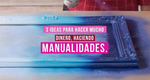 3 incre bles ideas para hacer mucho dinero con sencillas - Manualidades utiles para vender ...