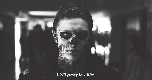 i kill people i like
