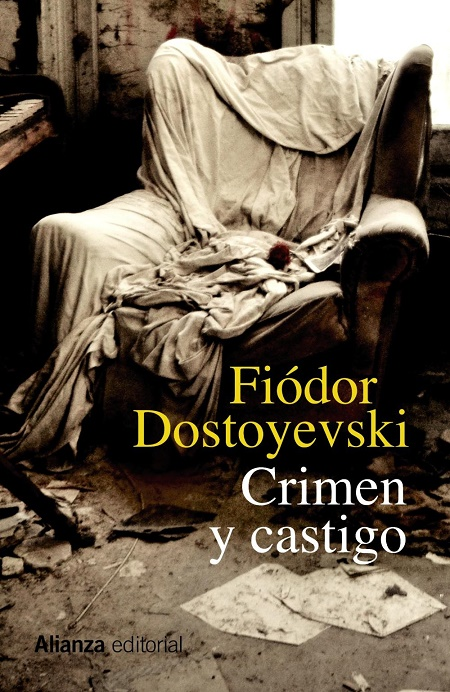Crimen y castigo, de Fiódor Dostoyevski.