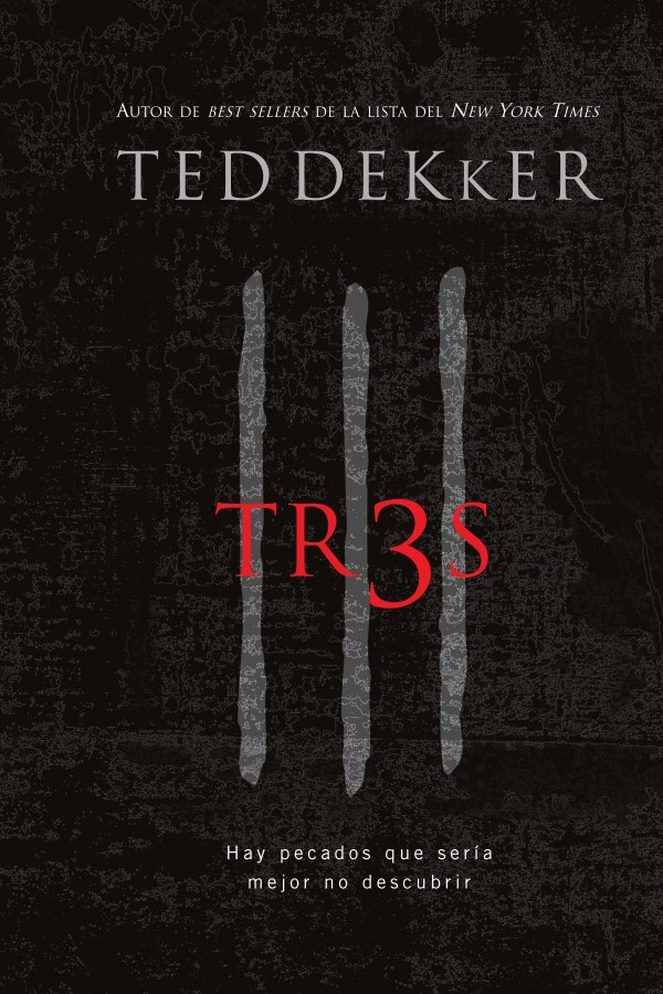 Tres de Ted Dekker