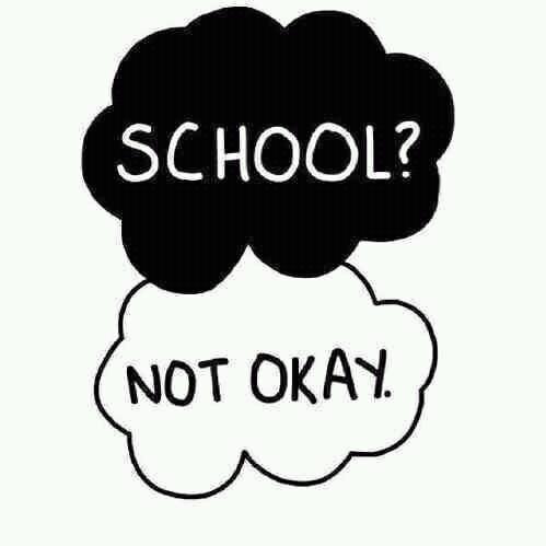 school not okay