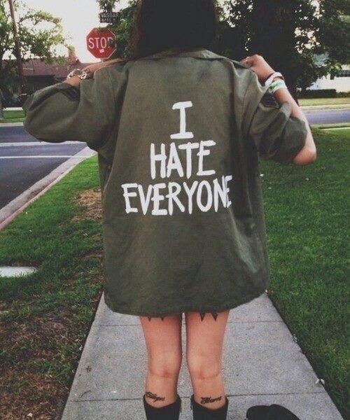 i hate every