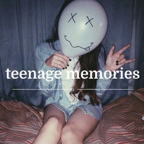 teenage memories